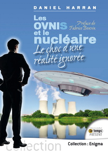 Les OVNIs et le nucléaire&nbsp;:<br />le choc d'une réalité ignorée